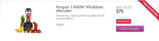 A screenshot of Kogan.com today show's the Kogan 1400W Vitablast blender as sold out